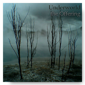 Underworld - the Offering © FK 2018